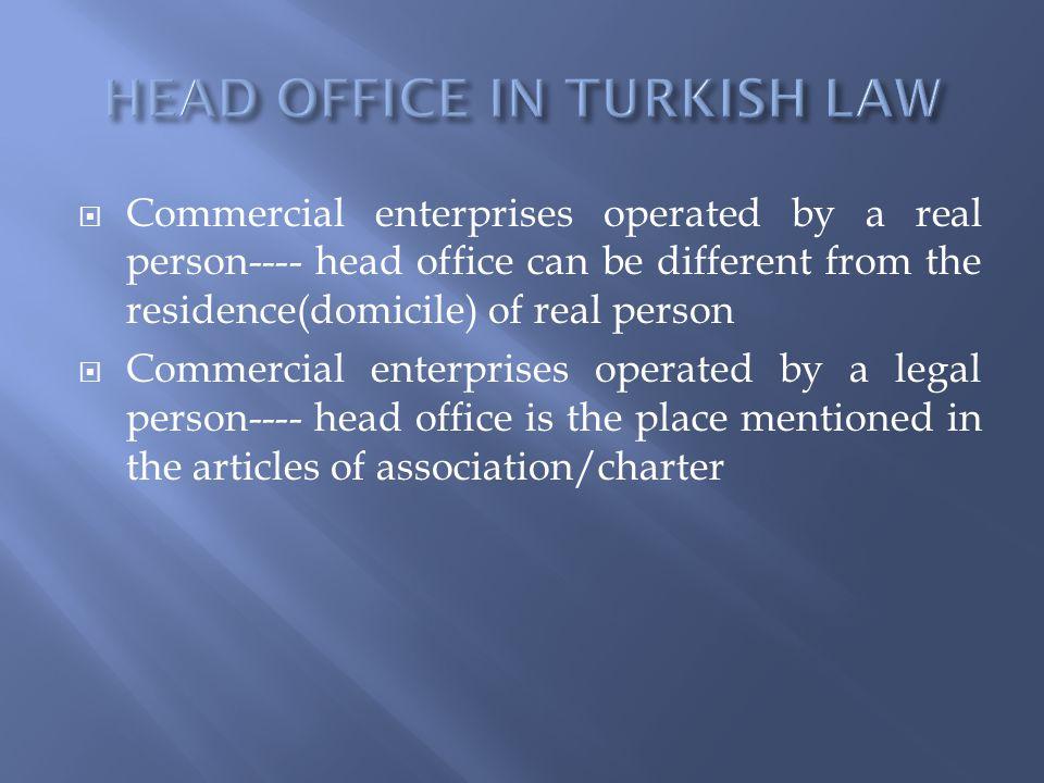 HEAD OFFICE IN TURKISH LAW