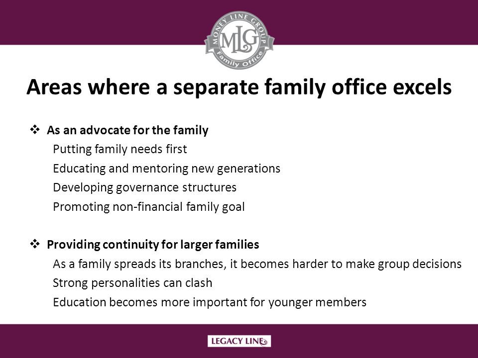 Areas where a separate family office excels