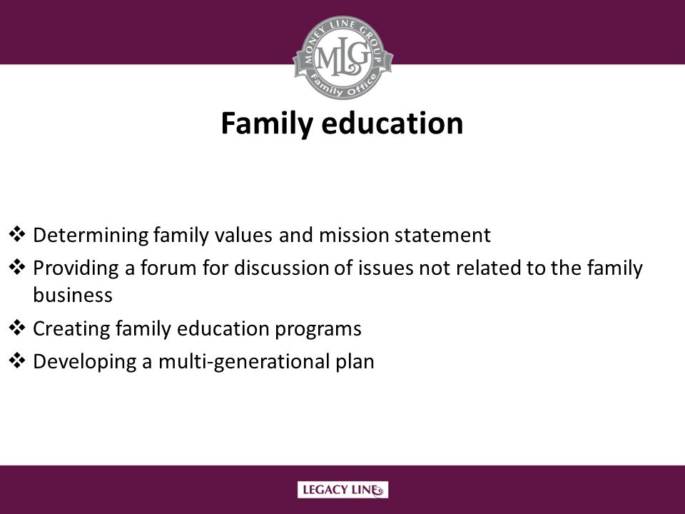 Family education Determining family values and mission statement