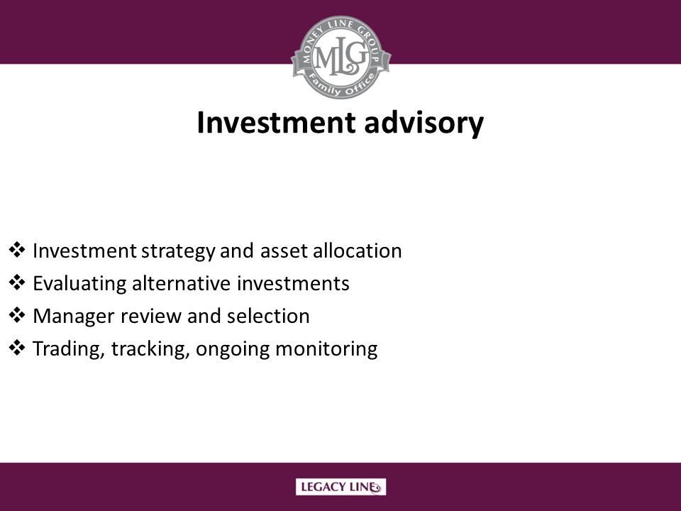 Investment advisory Investment strategy and asset allocation