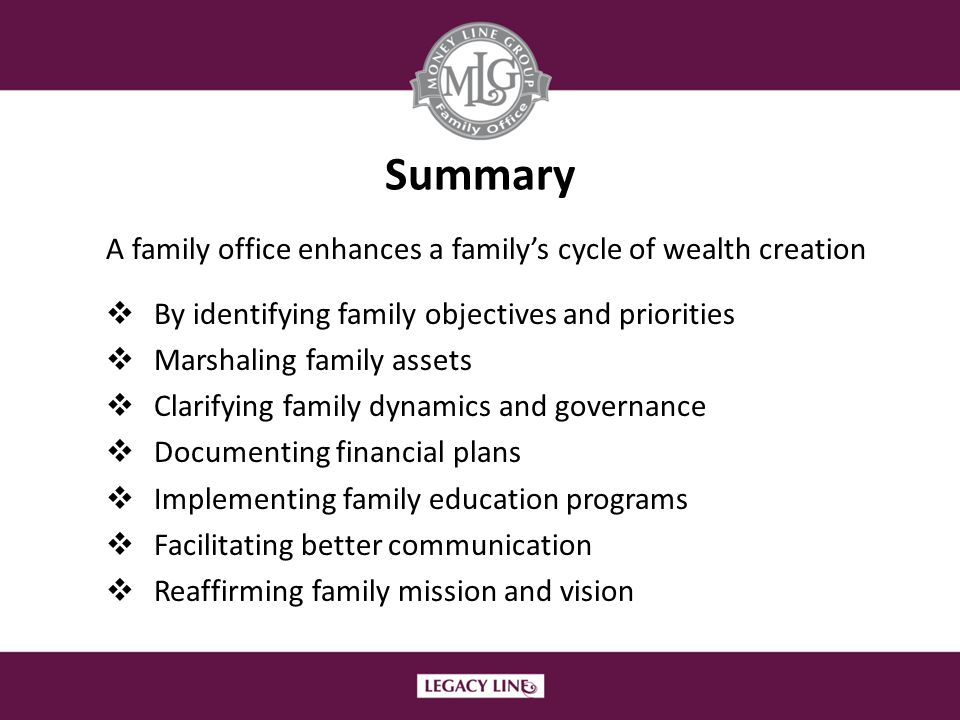 Summary A family office enhances a family's cycle of wealth creation