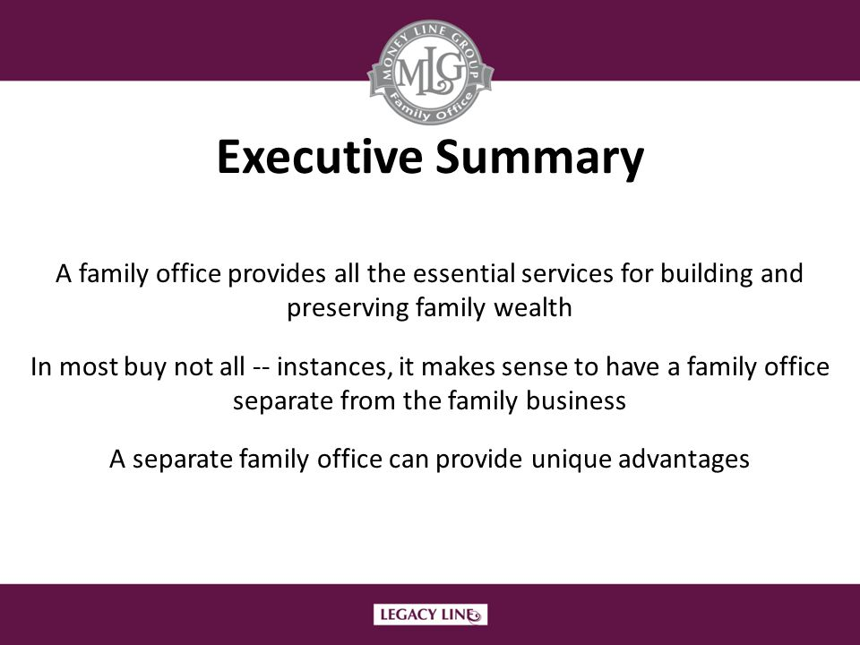 A separate family office can provide unique advantages