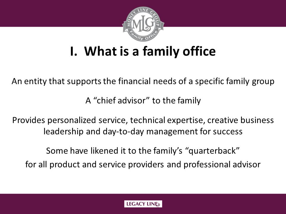 I. What is a family office
