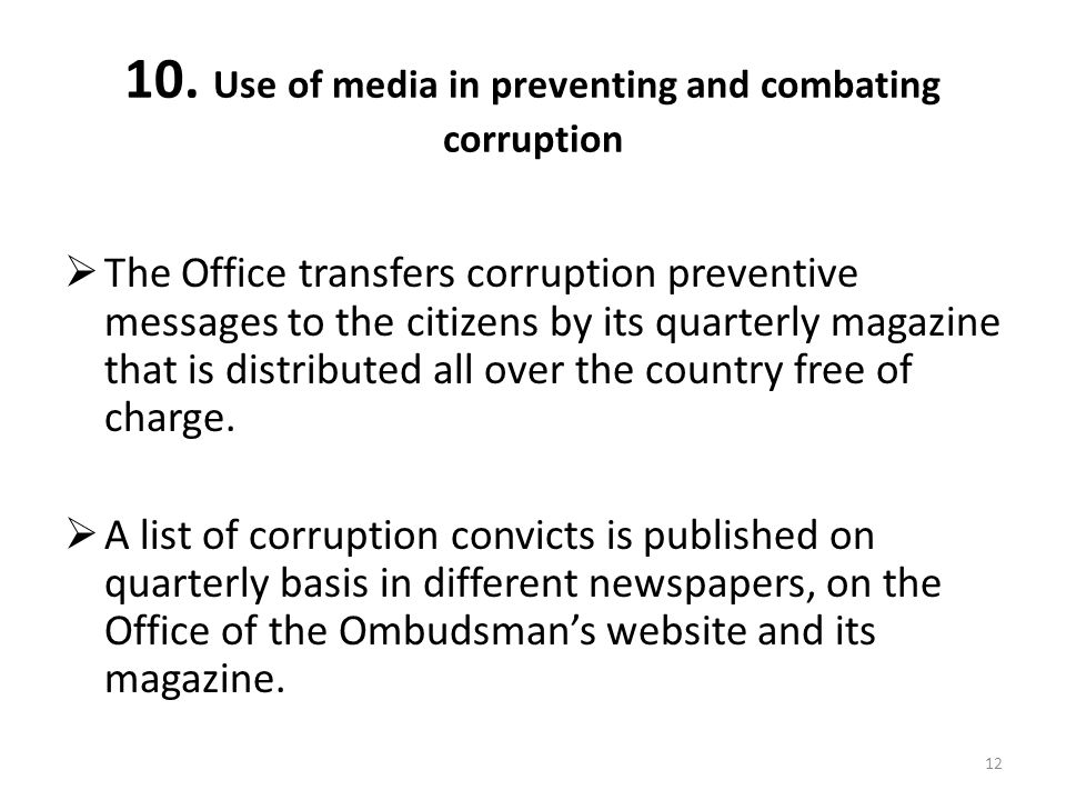 10. Use of media in preventing and combating corruption