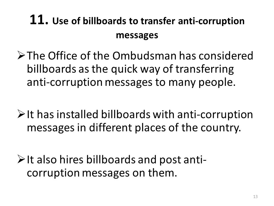 11. Use of billboards to transfer anti-corruption messages