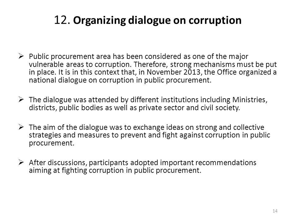 12. Organizing dialogue on corruption