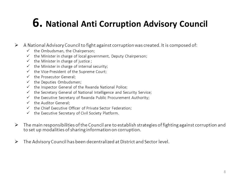 6. National Anti Corruption Advisory Council