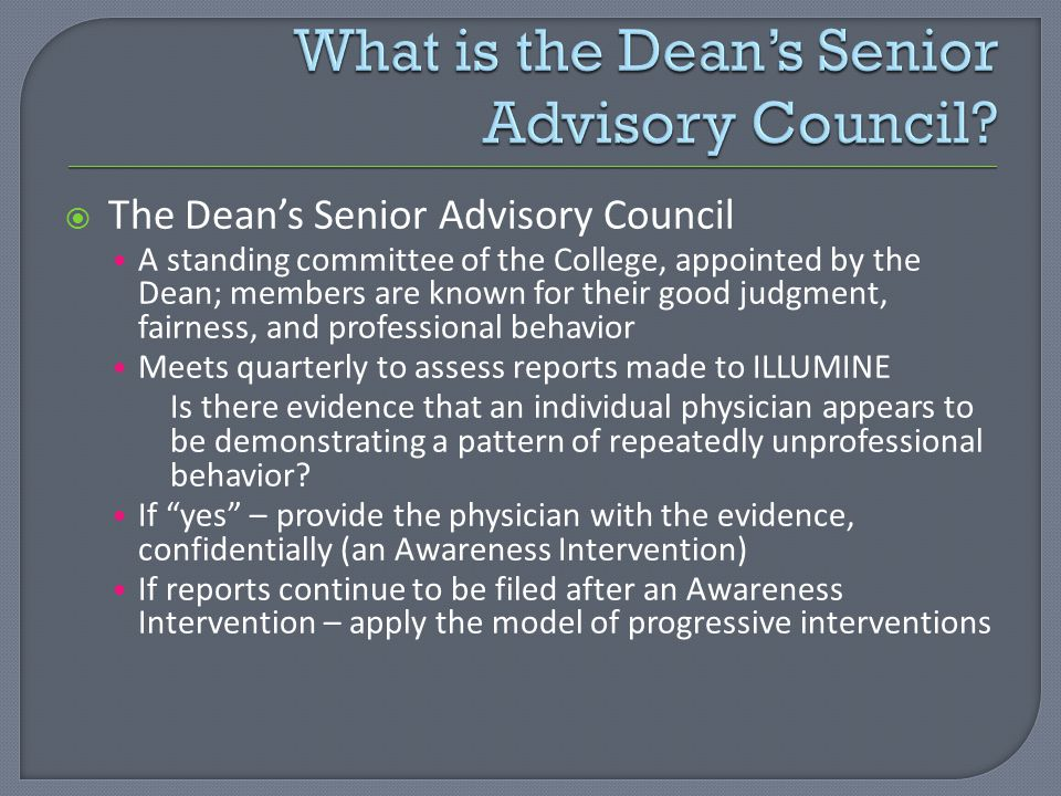 What is the Dean's Senior Advisory Council