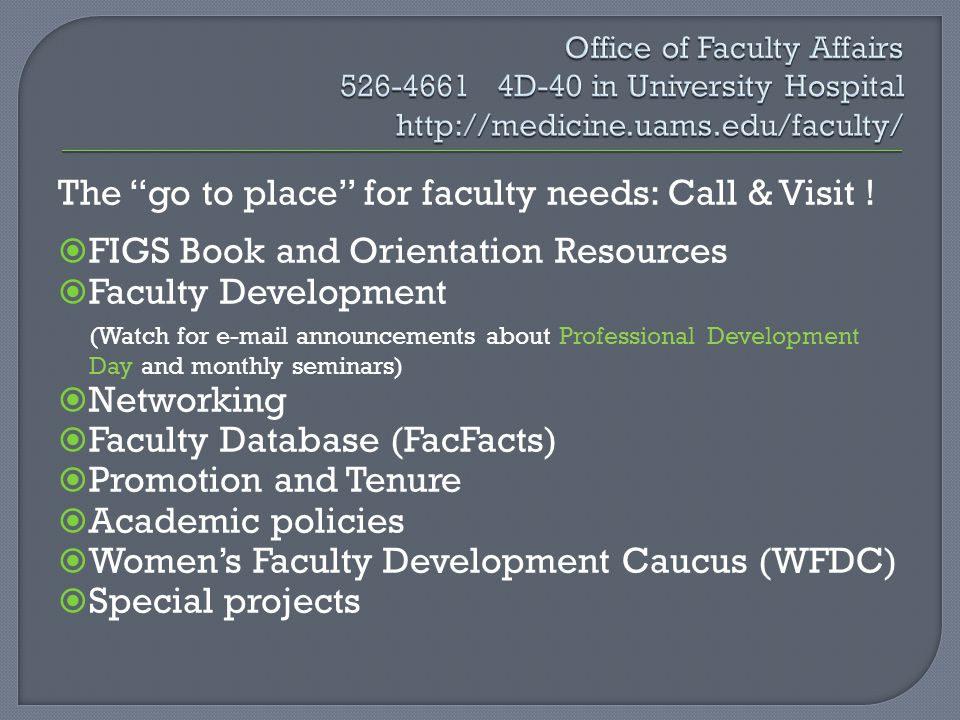 The go to place for faculty needs: Call & Visit !