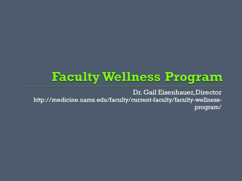 Faculty Wellness Program