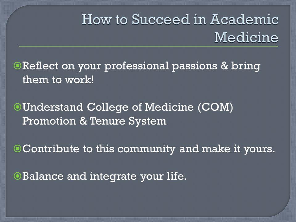 How to Succeed in Academic Medicine