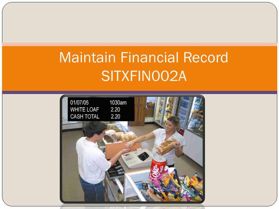 Maintain Financial Record SITXFIN002A
