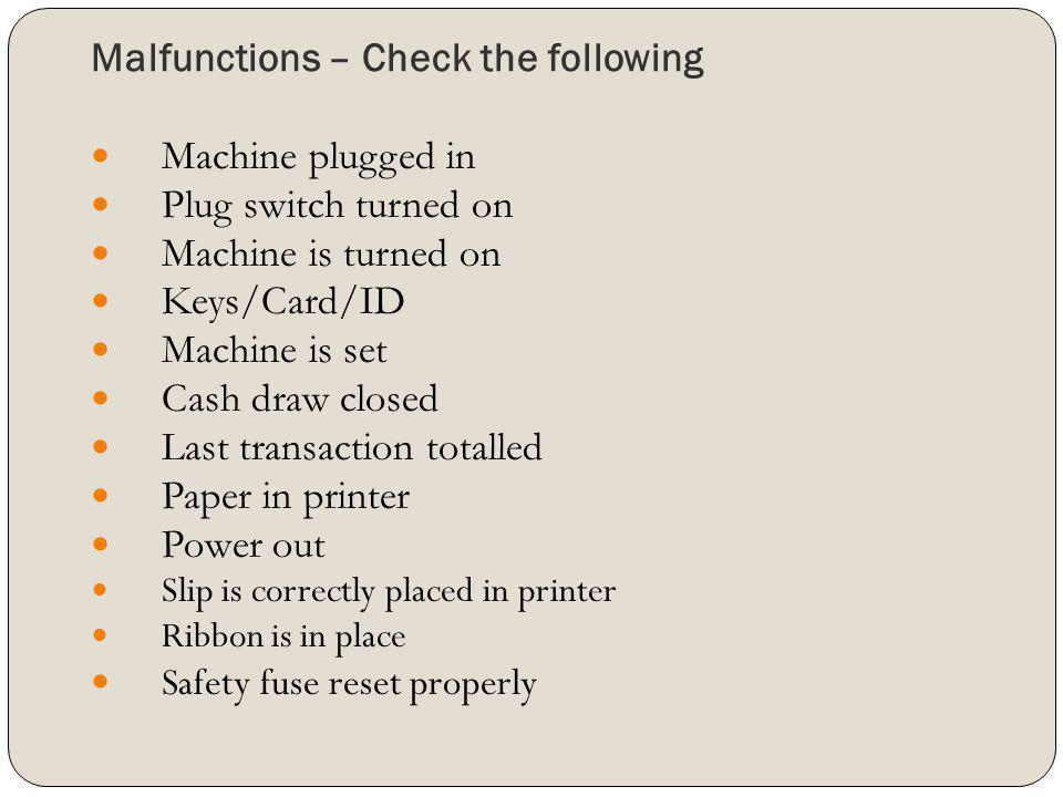 Malfunctions – Check the following