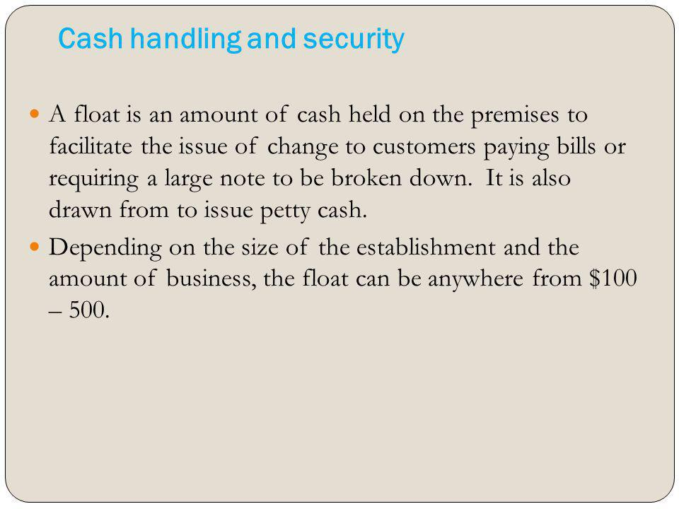 Cash handling and security