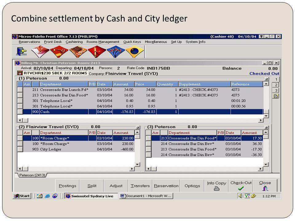 Combine settlement by Cash and City ledger