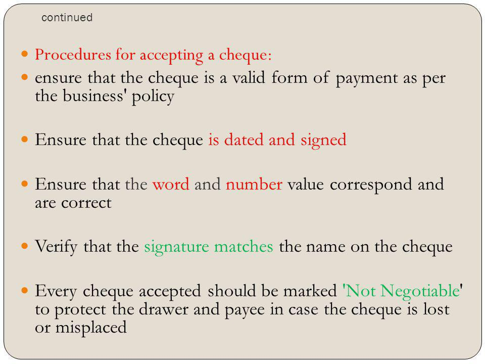 Procedures for accepting a cheque: