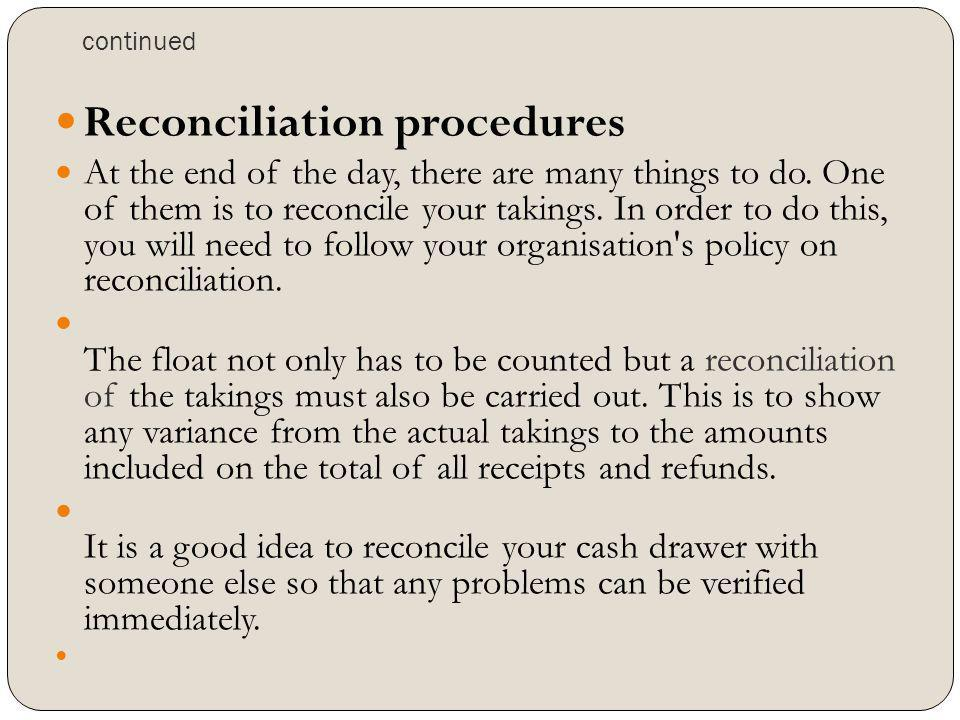 Reconciliation procedures