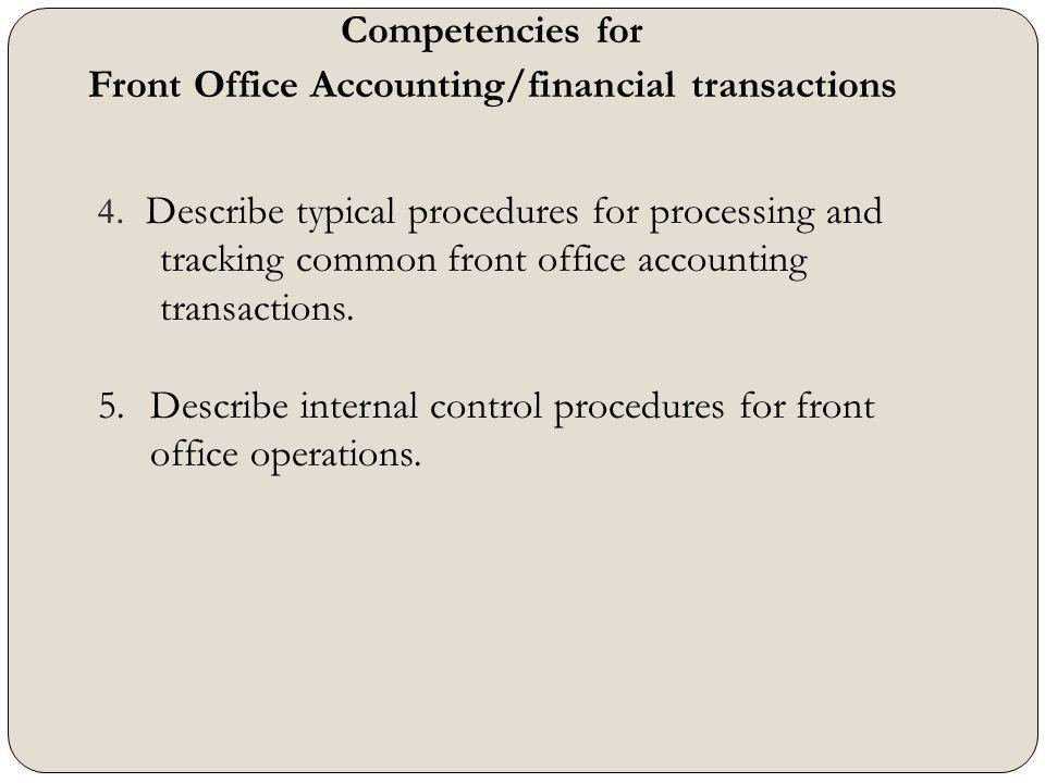 Front Office Accounting/financial transactions