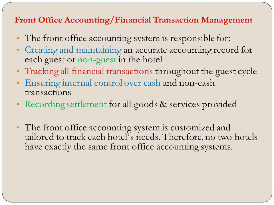 Front Office Accounting/Financial Transaction Management