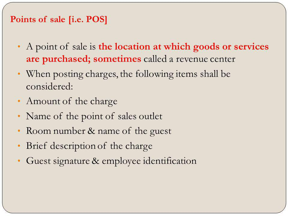 When posting charges, the following items shall be considered: