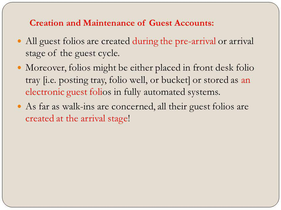Creation and Maintenance of Guest Accounts: