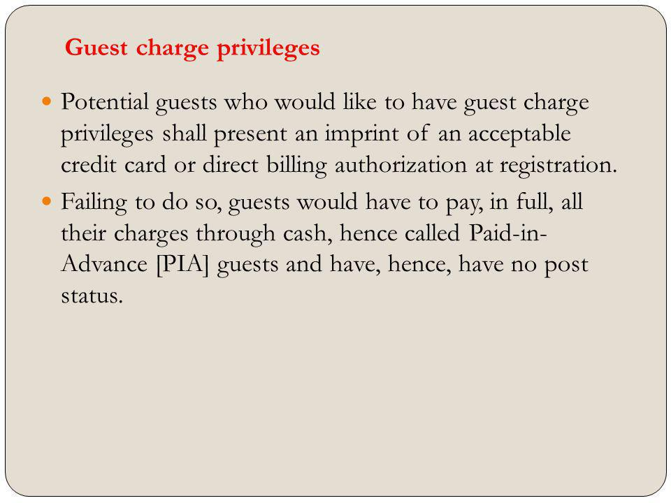 Guest charge privileges