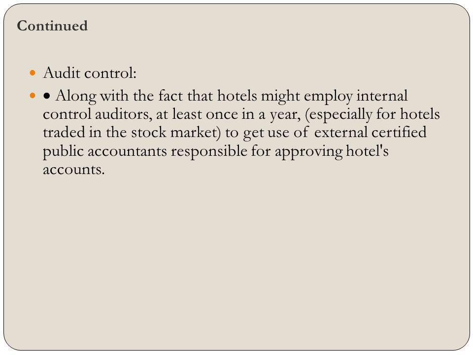 Continued Audit control: