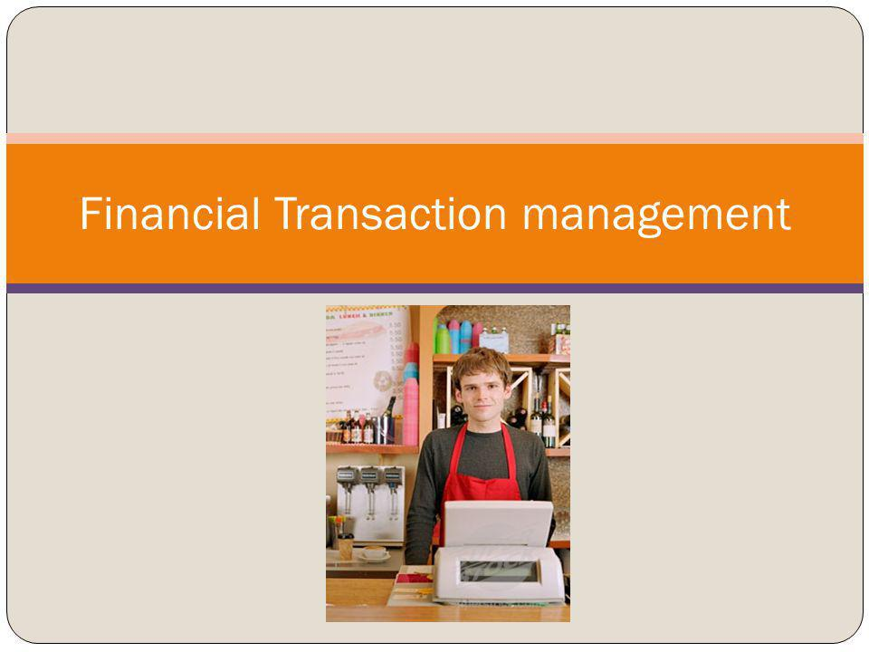 Financial Transaction management