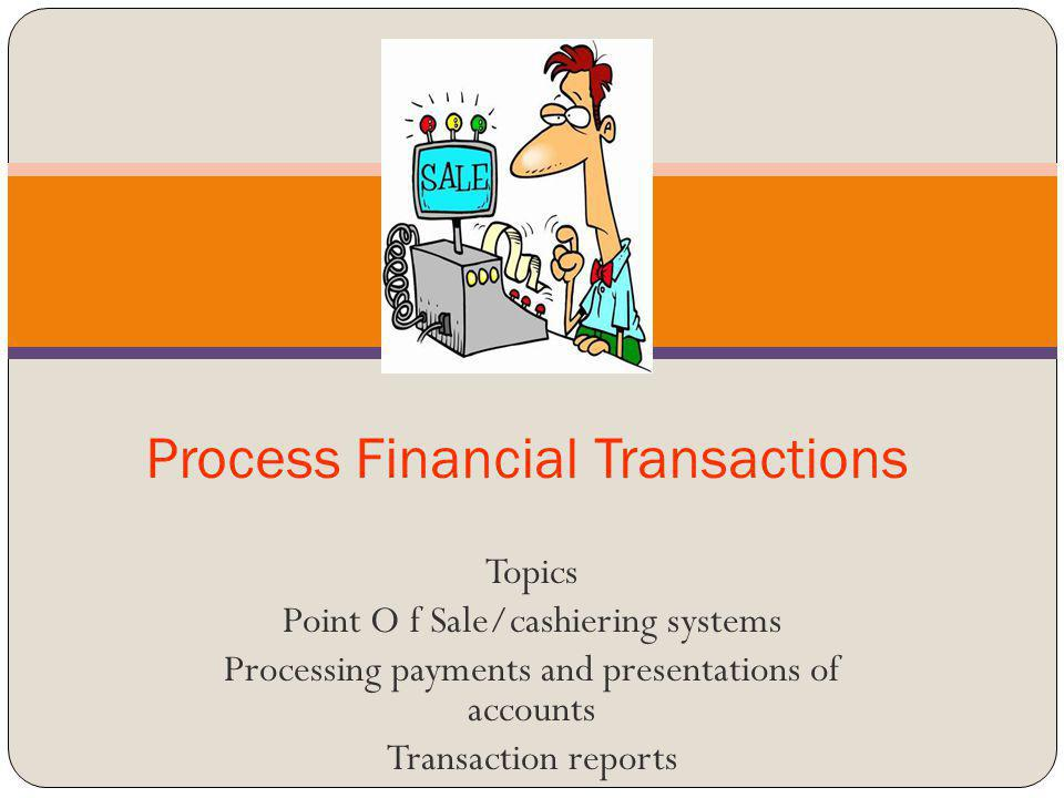 Process Financial Transactions