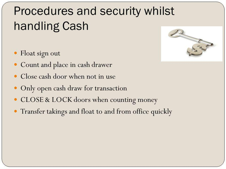 Procedures and security whilst handling Cash