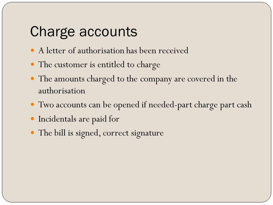 Charge accounts A letter of authorisation has been received