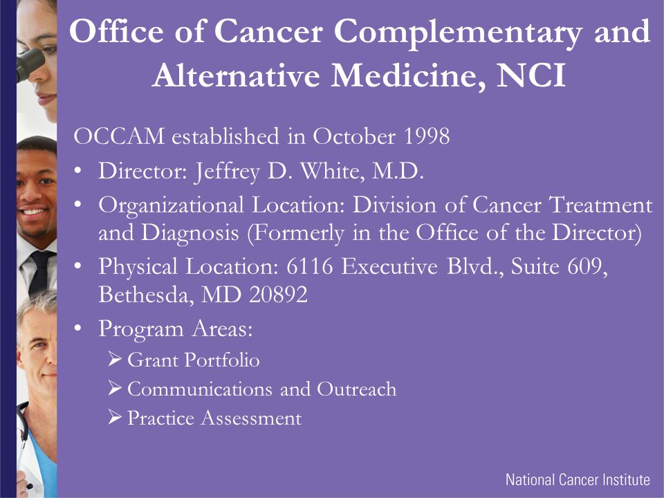 Office of Cancer Complementary and Alternative Medicine, NCI
