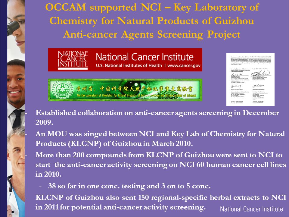 OCCAM supported NCI – Key Laboratory of Chemistry for Natural Products of Guizhou Anti-cancer Agents Screening Project