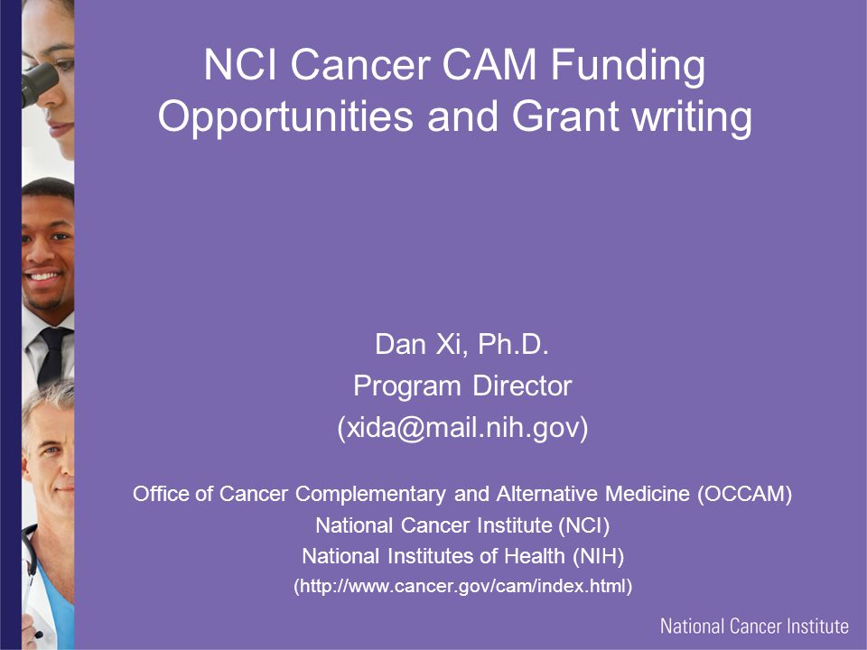 NCI Cancer CAM Funding Opportunities and Grant writing
