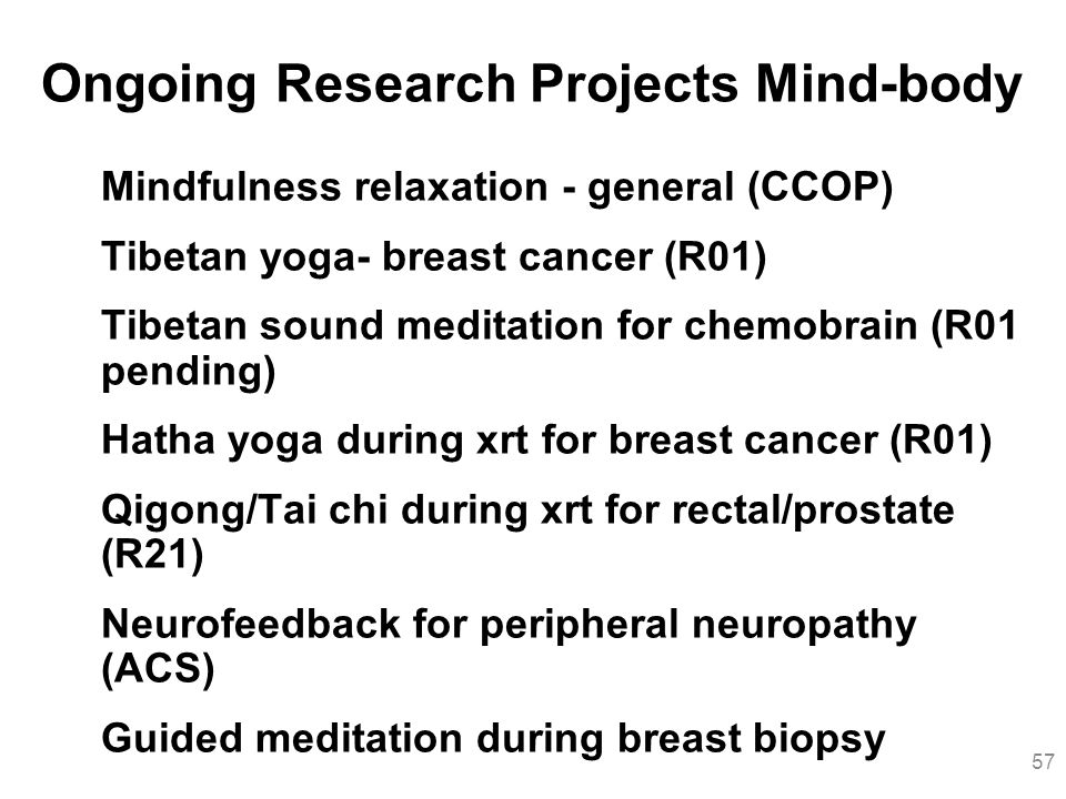 Ongoing Research Projects Mind-body