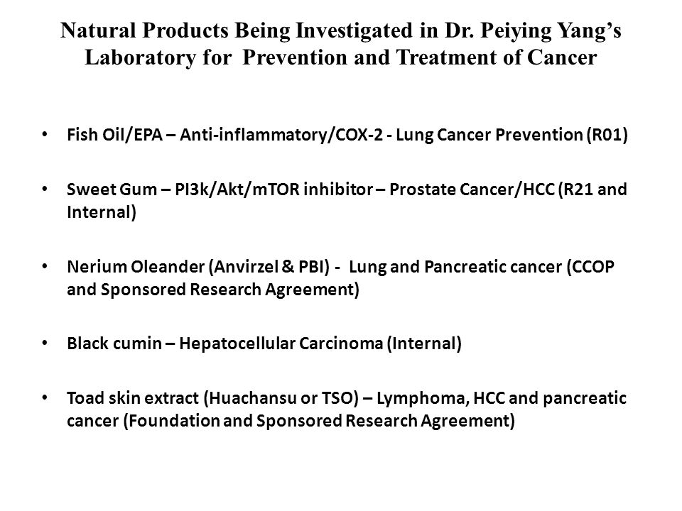 Natural Products Being Investigated in Dr
