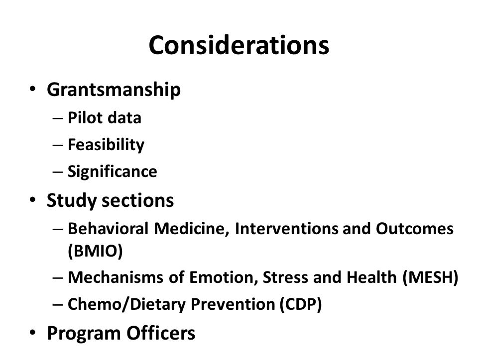 Considerations Grantsmanship Study sections Program Officers