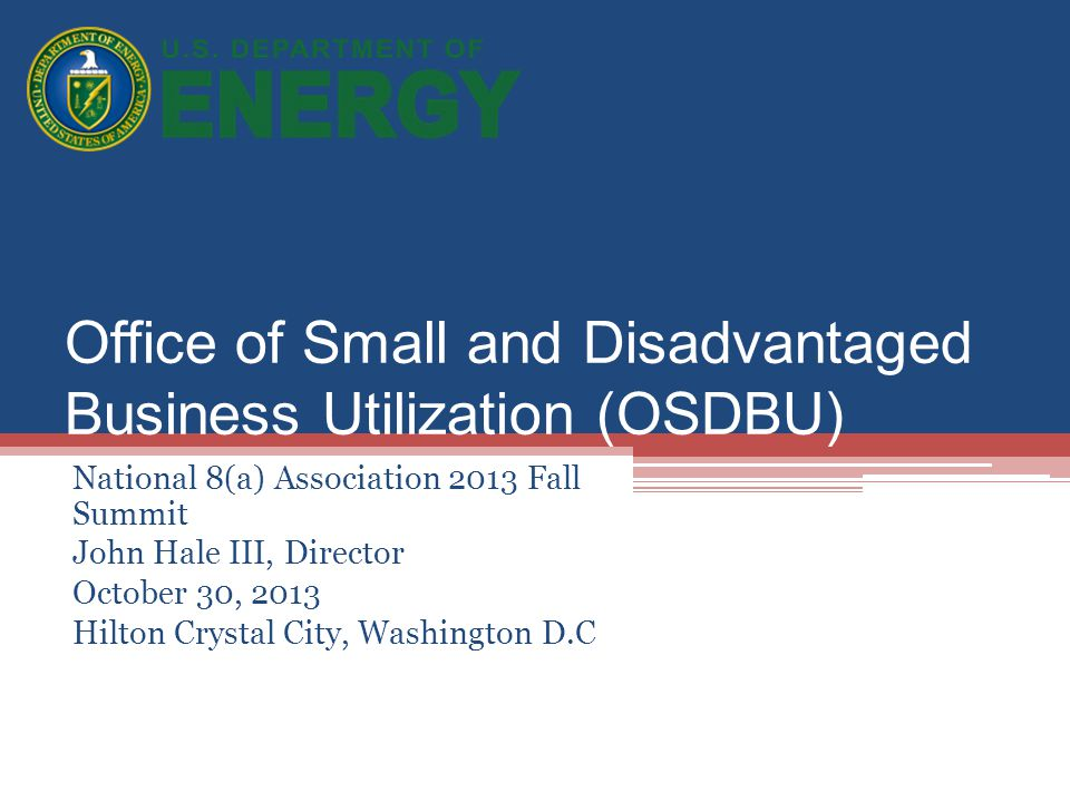 Office of Small and Disadvantaged Business Utilization (OSDBU)