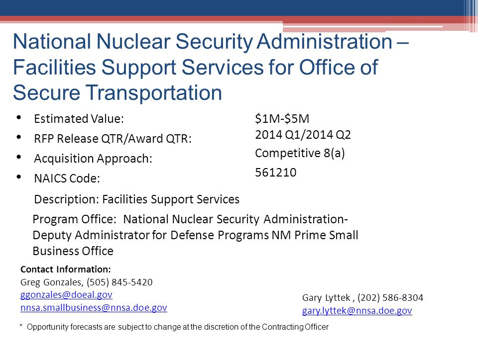 National Nuclear Security Administration – Facilities Support Services for Office of Secure Transportation