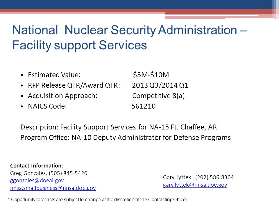 National Nuclear Security Administration –Facility support Services