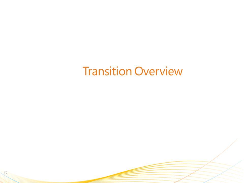 Transition Overview