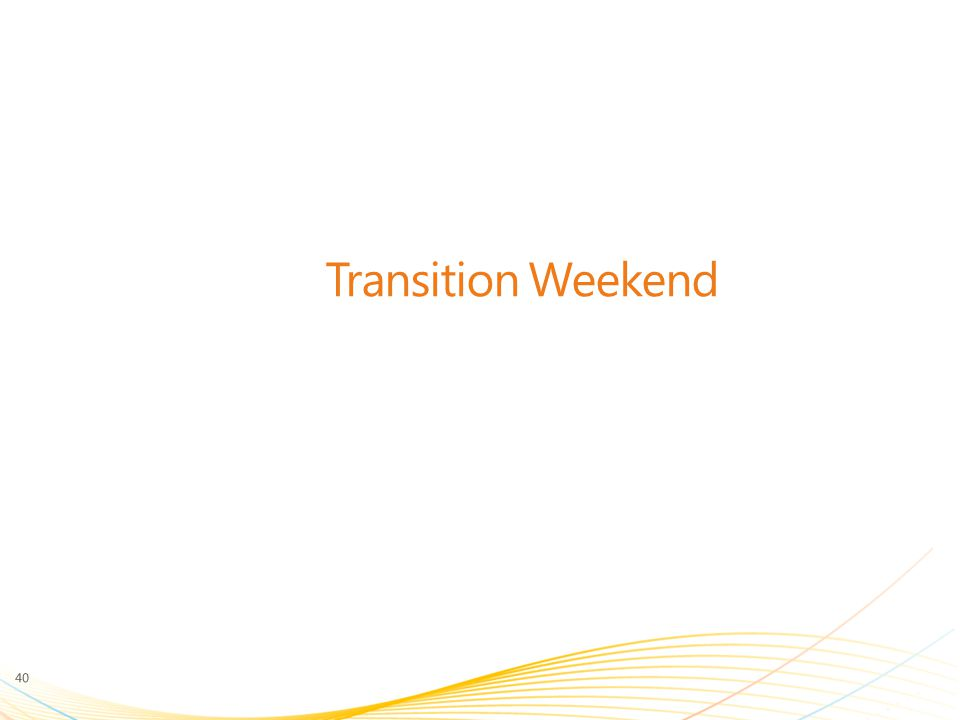 Transition Weekend