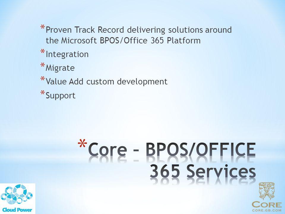 Core – BPOS/OFFICE 365 Services