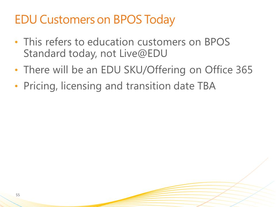 EDU Customers on BPOS Today