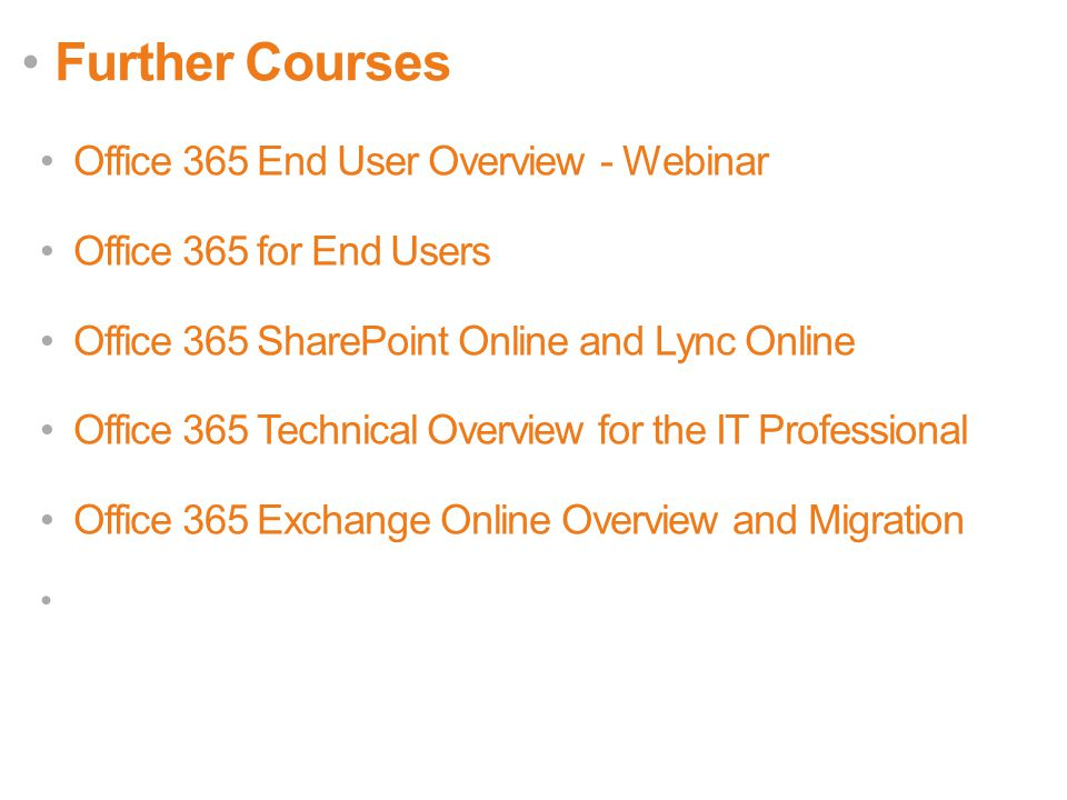 Further Courses Office 365 End User Overview - Webinar