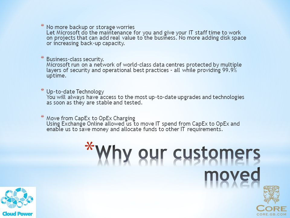 Why our customers moved