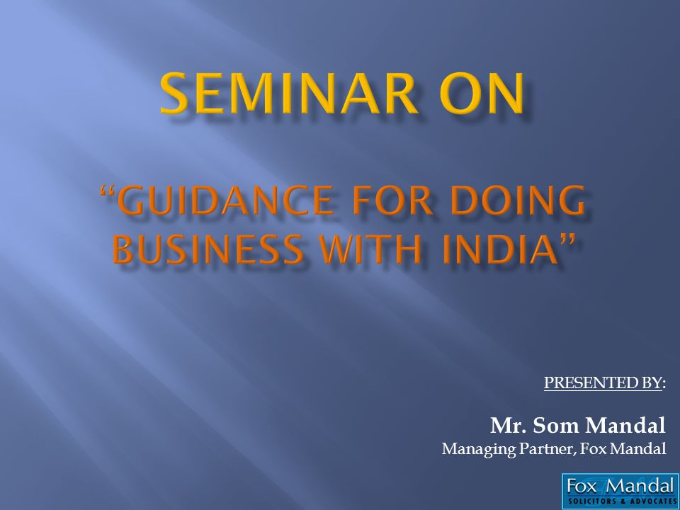 SEMINAR ON Guidance for doing business with India