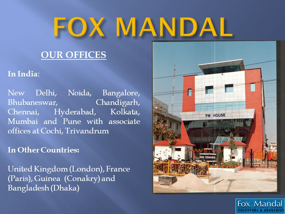FOX MANDAL OUR OFFICES In India: