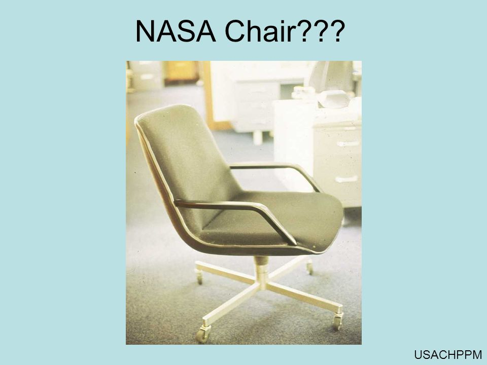 NASA Chair USACHPPM