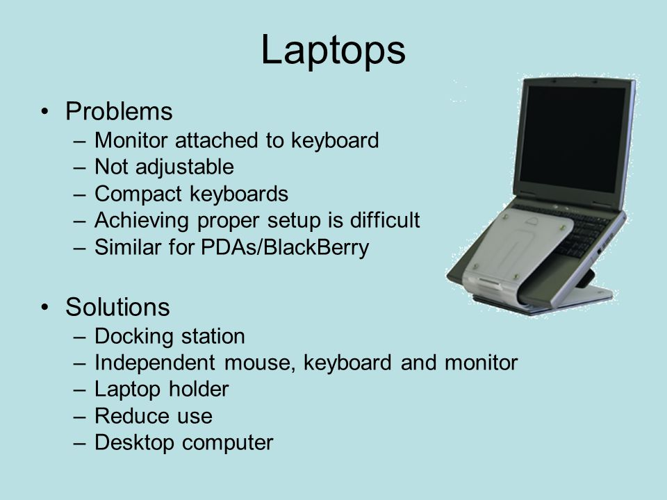 Laptops Problems Solutions Monitor attached to keyboard Not adjustable